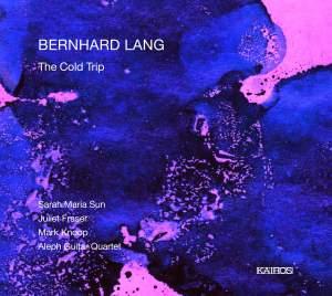 Lang, Bernhard: The Cold Trip
