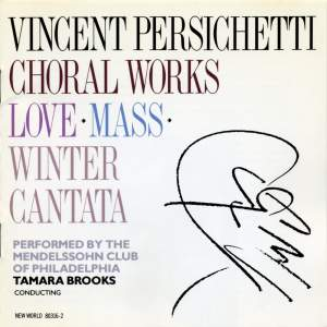 Vincent Persichetti: Choral Works