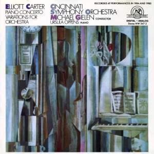 Elliott Carter: Piano Concerto & Variations for Orchestra
