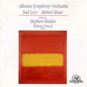 Stephen Paulus: Concerto for Violin & Orchestra and other works