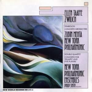 Ellen Taafe Zwilich: Symbolon & Concerto Grosso 1985