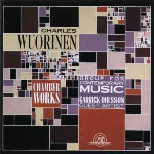Charles Wuorinen: Chamber Works
