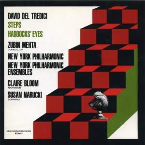 David Del Tredici: Steps, Haddocks' Eyes