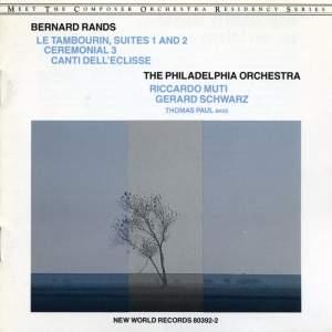 Bernard Rands: Orchestral Works