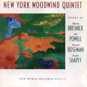 Bresnick, Powell, Roseman, Shapey: Chamber Works