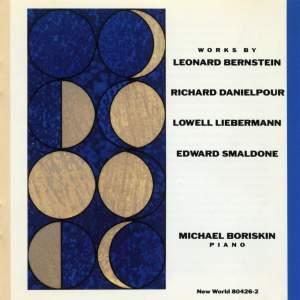Piano Works by Bernstein, Danielpour, Liebermann & Smaldone