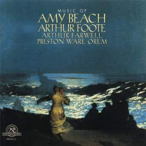 Music of Beach, Foote, Farwell, and Orem