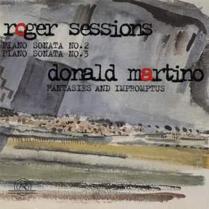 Roger Sessions: Piano Sonatas 2 & 3 and Donald Martino: Fantasias and Impromptus