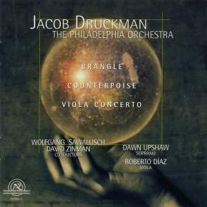 Jacob Druckman: Brangle, Counterpoise & Viola Concerto