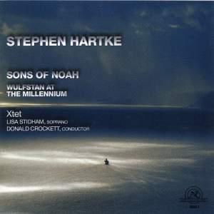 Stephen Hartke: Sons of Noah