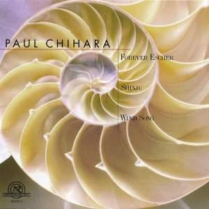 Paul Chihara: Forever Escher, Shinju, Wind Song