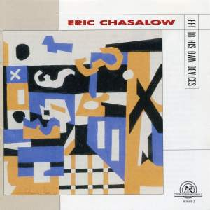 Eric Chasalow: Left To His Own Devices