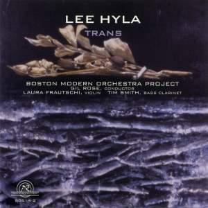 Lee Hyla: Trans