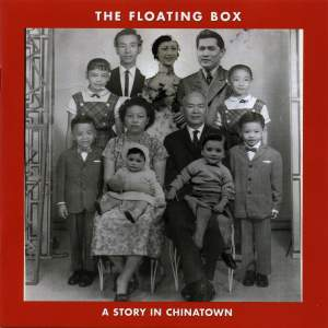 Hwang: The Floating Box, a Story in Chinatown