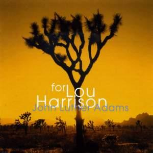 Adams, J L: For Lou Harrison