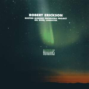 Robert Erickson - Auroras