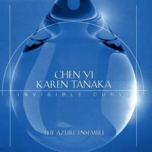 Chen Yi & Karen Tanaka - Invisible Curve