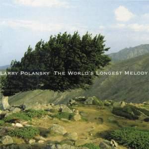 Larry Polansky:The Worlds Longest Melody