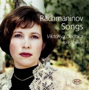 Viktoriya Dodoka: Rachmaninov Songs