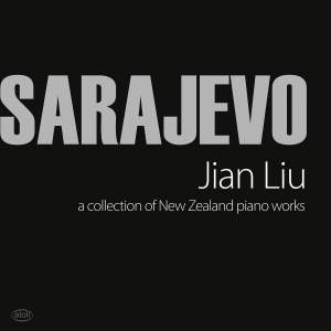 Sarajevo: A Collection of New Zealand Piano Works