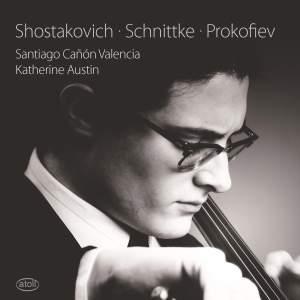 Shostakovich, Schnittke & Prokofiev: Cello Sonatas