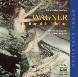 Opera Explained: Wagner - The Ring of the Nibelungen