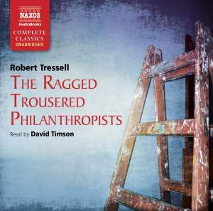 Robert Tressell: The Ragged Trousered Philanthropists (unabridged) Product Image