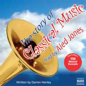 Darren Henley: The Story of Classical Music (unabridged) Product Image