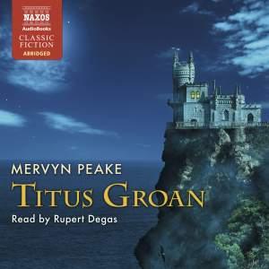 Mervyn Peake: Titus Groan (abridged) Product Image