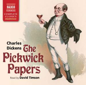 Dickens: The Pickwick Papers (unabridged) Product Image