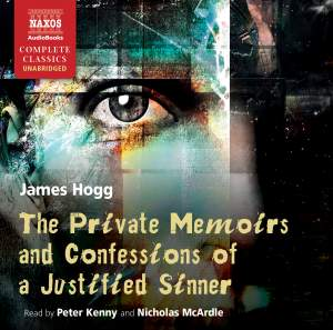 James Hogg: The Private Memoirs and Confessions of a Justified Sinner (unabridged) Product Image