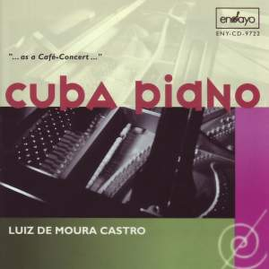 Various Composers: Cuba Piano (Luiz de Moura Castro)