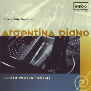 Various Composers: Argentina Piano (Luiz de Moura Castro)