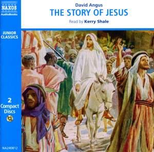 David Angus: The Story of Jesus (unabridged) Product Image