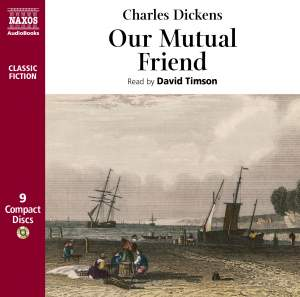 Charles Dickens: Our Mutual Friend (abridged) Product Image