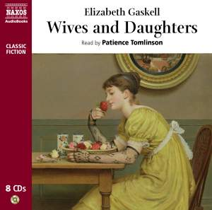 Elizabeth Gaskell: Wives and Daughters (abridged) Product Image
