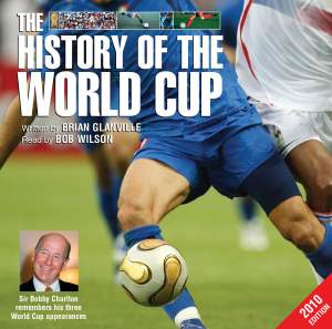 Brian Glanville: The History of the World Cup – 2010 Edition (unabridged) Product Image