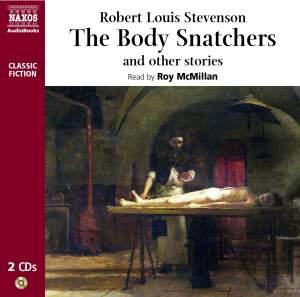 Robert Louis Stevenson: The Body Snatchers (unabridged) Product Image