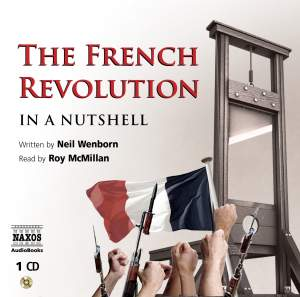 The French Revolution – In a Nutshell (unabridged) Product Image
