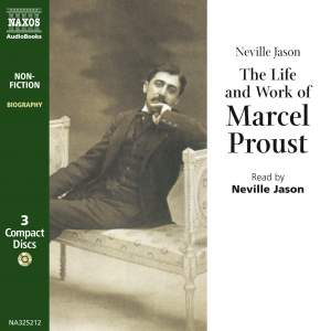 Neville Jason: The Life & Work of Marcel Proust (unabridged) Product Image