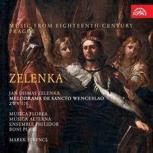 Zelenka: Melodrama de Sancto Wenceslao ZWV 175
