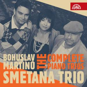Martinu: The Complete Piano Trios Product Image