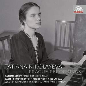 Tatiana Nikolayeva: Prague Recordings