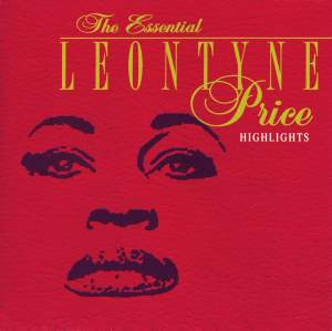 The Essential Leontyne Price (Highlights)