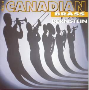 The Canadian Brass Plays Bernstein