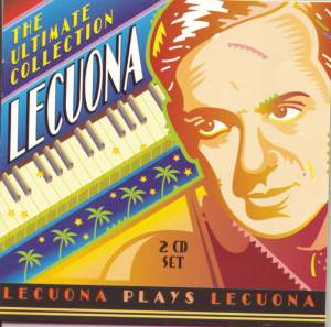 Lecuona - The Ultimate Collection