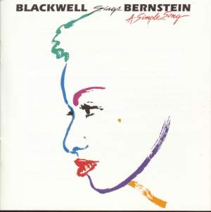 Blackwell Sings Bernstein: A Simple Song