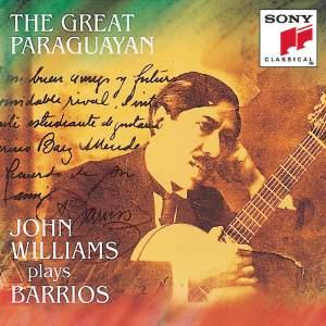 The Great Paraguayan: John Williams plays Barrios