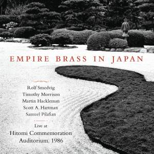 Empire Brass In Japan (Live at Hitomi Commemoration Auditorium, 1986)