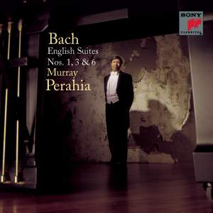 JS Bach: English Suites Nos. 1, 3 & 6